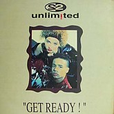 2 Unlimited  / Get Ready