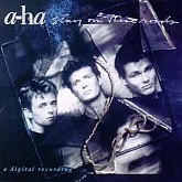 A-HA / STAY ON THESE ROADS