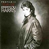 Emmylou Harris / Profile II: The Best of Emmylou Harris