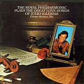 Ettore Stratta / The Royal Philharmonic Plays The Great Love Songs of Julio
