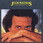 Julio Iglesias / Momentos