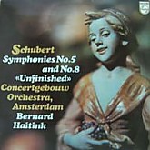 Bernard Haitink / Schubert: Symphony No.5, No.8