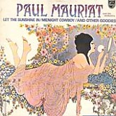 Paul Mauriat Orchestra / Isadora (Let The Sunshine In/Midnight Cowboy)