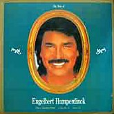 Engelbert Humperdinck   / The Best Of Engelbert Humperdinck