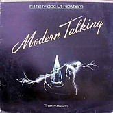 Modern Talking  / THE 4TH ALBUM/IN THE MIDDLE OF NOWHERE