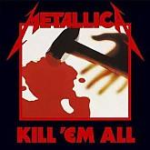 Metallica / KILL'EM ALL
