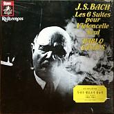 Pablo Casals / Bach: Les 6 Suites Pour Violoncelle Seul