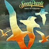 Sweet People / Birds Of Paradise