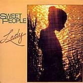 Sweet People / Lady