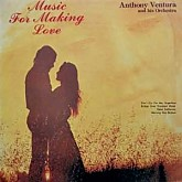 Anthony Ventura Orchestra  /  Music For Making Love