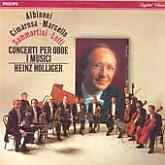 I Musici, Heinz Holliger   / Albinoni/Cimarosa/Marcello, Sammartini- Lotti: Concerti Per Oboe