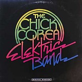 Chick Corea Elektric Band /  The Chick Corea Elektric Band