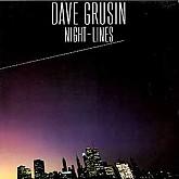 Dave Grusin /  Night-Lines