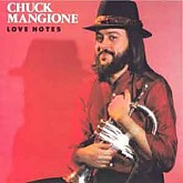 Chuck Mangione /  Love Notes