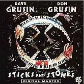 Dave Grusin, Don Grusin / Sticks And Stones
