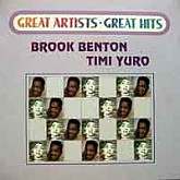 Brook Benton, Timi Yuro /  Great Artists, Great Hits