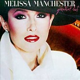 Melissa Manchester  / Greatest Hits