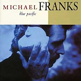 Michael Franks / Blue Pacific