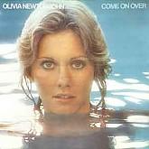 Olivia Newton John /   Come On Over