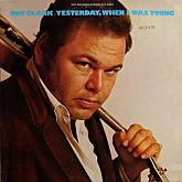Roy Clark  / Yesterday, When I Was Young