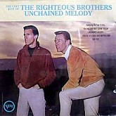 RIGHTEOUS BROTHERS / UNCHAINED MELODY