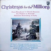 CHRISTMAS FOR THE MILLIONS / NANA MOUSKOURI, VICKY, PLATTERS...
