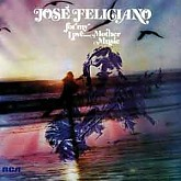 Jose Feliciano / For My Love... Mother Music