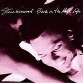 Steve Winwood / Back In The High Life