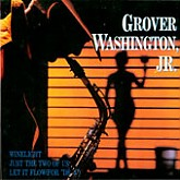 Grover Washington, Jr. / Winelight, Just The Two Of Us