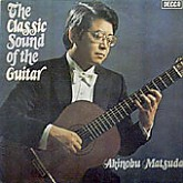 Akinobu Matsuda / The Classic Sound Of The Guitar 클래식 기타 명곡
