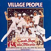 Village People / Can't Stop The Music