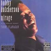 Bobby Hutcherson / Mirage