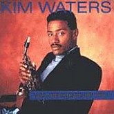 Kim Waters / All Because Of You