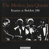 Modern Jazz Quartet / Reunion At Budokan 1981