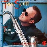 Tom Scott  / Them Changes