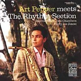 Art Pepper / Meets The Rhythm Section