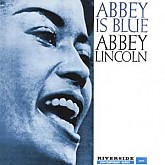 Abbey Lincoln / Abbey Is Blue