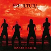 SEPULTURA / Blood-Rooted