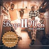 Boyz ll Men /  Full Circle