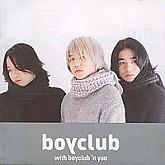 BOYCLUB 1집 / With Boyclub In You