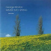 George Winston / Winter Into Spring