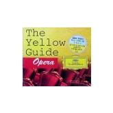 THE YELLOW GUIDE / OPERA - 옐로우 가이드와 떠나는 오페라 여행 / 3CD