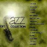 Soft Jazz Collection - Various