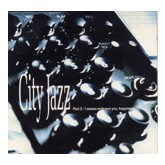 City Jazz Part 2  /  I Wanna Embrace You, Happiness - Various