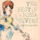 COVER LOVER PROJECT (THE BEST OF BOSSA COVERS) - VARIOUS