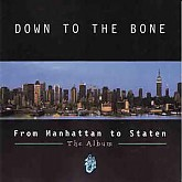 Down To The Bone  ‎/ From Manhattan To Staten ( The Album ) / 홍보용