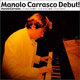 Manolo Carrasco  ‎/ Debut / 홍보용