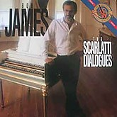Bob James /  The Scarlatti Dialogues