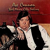 Ace Cannon  / That Music City Feeling