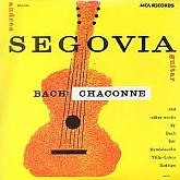 Andres Segovia / Bach: Chaconne